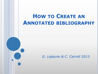 How to Create an Annotated bibliography How to Create an Annotated bibliography