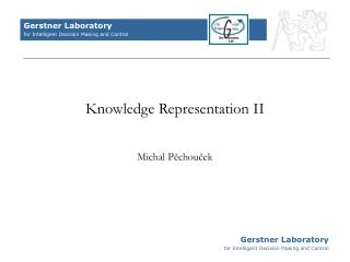 Knowledge Representation I I