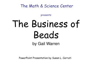 The Business of Beads