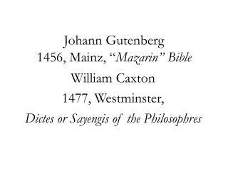 """Johann Gutenberg 1456, Mainz, """" Mazarin"""" Bible"""