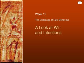 The Challenge of New Behaviors