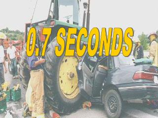 0.7 SECONDS