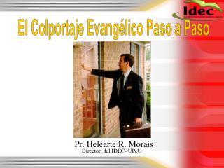El Colportaje Evangélico Paso a Paso