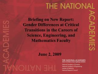 Briefing on New Report: Gender Differences at Critical Transitions in the Careers of Science, Engineering, and Mathemati