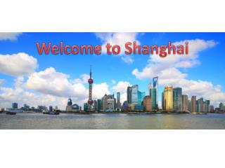 Welcome to Shanghai