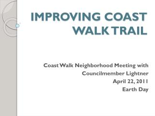 IMPROVING COAST WALK TRAIL