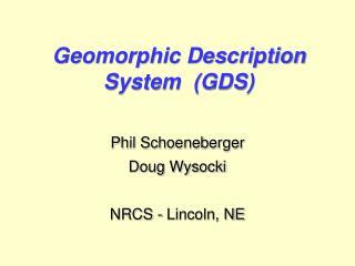 Geomorphic Description System  (GDS)