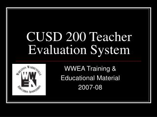 CUSD 200 Teacher Evaluation System