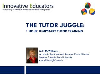 The tutor juggle: 1 HOUR JUMPSTART TUTOR TRAINING