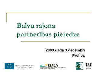 Balvu rajona partnerības pieredze