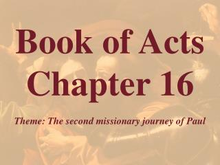 Book of Acts  Chapter 16