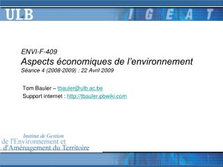 ENVI-F-409 Aspects économiques de l'environnement Séance 4 (2008-2009) :  22 Avril  2009