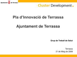 Pla d'Innovació de Terrassa Ajuntament de Terrassa