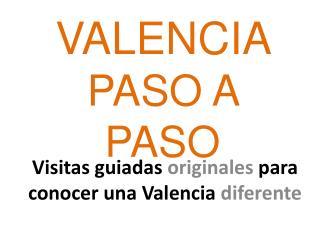 VALENCIA  PASO A PASO