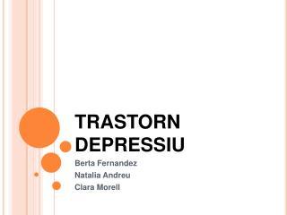 TRASTORN DEPRESSIU
