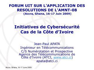 Initiatives de Cybersécurité  Cas de la Côte d'Ivoire