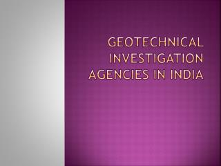 Geotechnical Investigation Agencies in India
