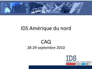 IDS Amérique du nord CAQ 28-29 septembre 2010