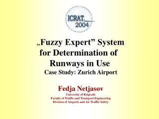 """ Fuzzy Expert"" System  for Determination of   Runways in Use Case Study: Zurich Airport"