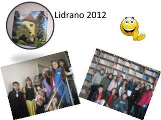 Lidrano 2012