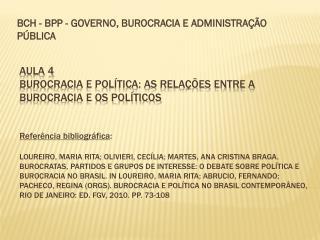 BCH - BPP - GOVERNO, BUROCRACIA E ADMINISTRAÇÃO PÚBLICA