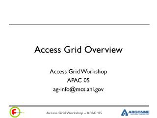 Access Grid Overview