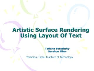 Artistic Surface Rendering Using Layout Of Text