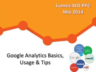 Google Analytics Basics, Usage & Tips
