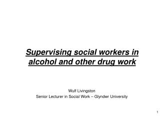 Supervising social workers in alcohol and other drug work