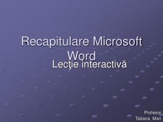 Recapitulare Microsoft Word
