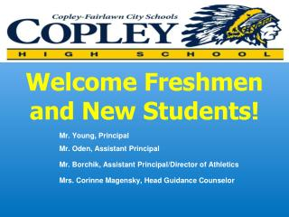 Welcome Freshmen and New Students!