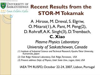 Recent Results from the  STOR-M Tokamak