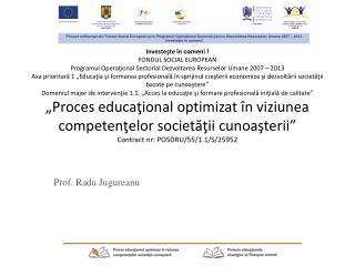 Prof.  Radu Jugureanu