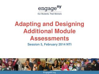 Adapting and Designing Additional Module Assessments