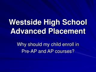 Westside High School Advanced Placement