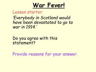 War Fever!