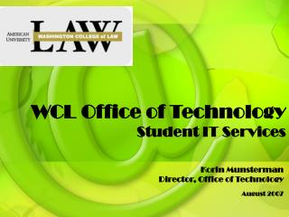 WCL Office of Technology Student IT Services