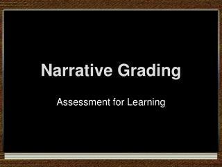 Narrative Grading