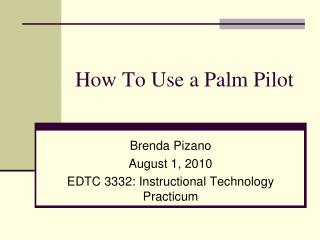 How To Use a Palm Pilot