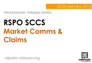 RSPO SCCS Market Comms & Claims