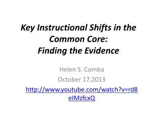 Key Instructional Shifts in the Common Core:  Finding the Evidence