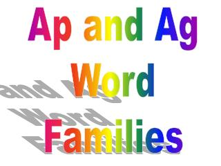 Ap and Ag Word Families