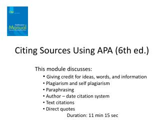 Citing Sources Using APA (6th ed.)