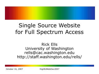 Single Source Website  for Full Spectrum Access