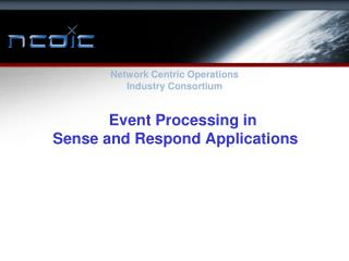 Event Processing in        Sense and Respond Applications