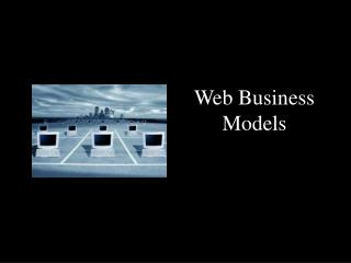 Web Business  Models
