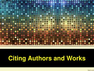 Citing Authors and Works