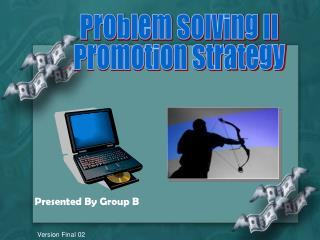 Problem Solving II Promotion Strategy