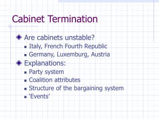 Cabinet Termination