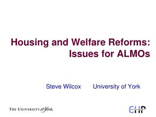 Housing and Welfare Reforms: Issues for ALMOs